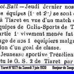 La Jeunesse sportive Trézélienne a battu le G. S. de Tiaret par 2 à 0.